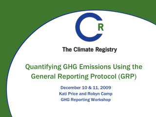 Quantifying GHG Emissions Using the General Reporting Protocol (GRP)