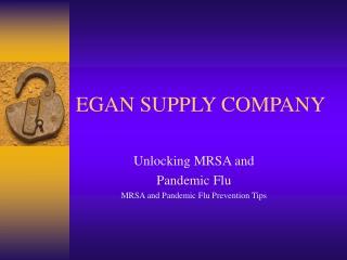 EGAN SUPPLY COMPANY