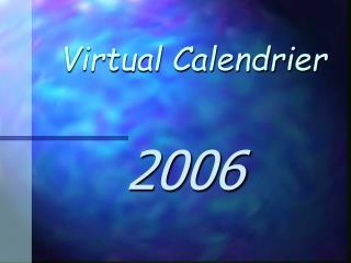 Virtual Calendrier