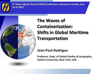 The Waves of Containerization:  Shifts  in Global Maritime Transportation