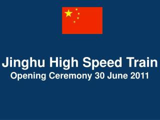 Jinghu High Speed Train Opening Ceremony 30 June 2011