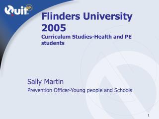 Flinders University 2005 Curriculum Studies-Health and PE students