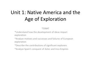 Unit 1: Native America and the Age of Exploration
