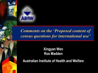 Comments on the 'Proposed content of census questions for international use'