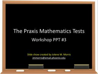 The Praxis Mathematics Tests