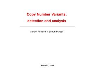 Copy Number Variants: detection and analysis