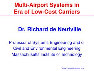 Multi-Airport Systems in  Era of Low-Cost Carriers
