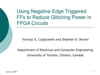Using Negative Edge Triggered FFs to Reduce Glitching Power in FPGA Circuits