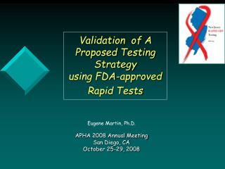 Validation  of A Proposed Testing Strategy  using FDA-approved Rapid Tests