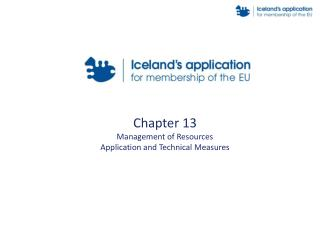 Chapter 13 Management of Resources  Application and Technical Measures