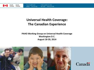 Universal Health Coverage: The Canadian Experience