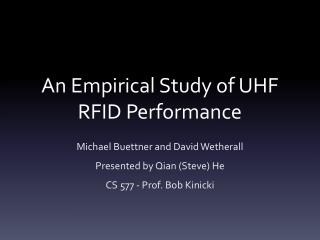 An Empirical Study of UHF RFID Performance