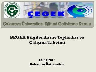 Çukurova Üniversitesi Eğitimi Geliştirme Kurulu