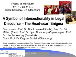 A Symbol of Intersectionality in Legal Discourse – The Head-scarf Enigma