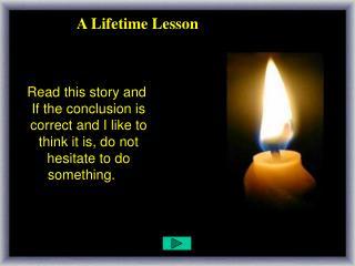A Lifetime Lesson