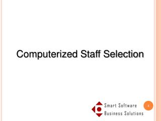 Computerized Staff Selection