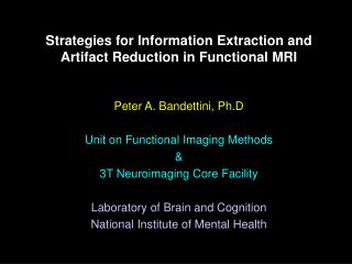 Strategies for Information Extraction and Artifact Reduction in Functional MRI