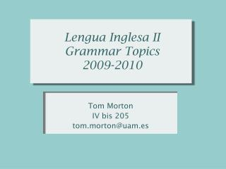 Lengua Inglesa II Grammar Topics 2009-2010