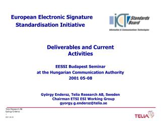 European Electronic Signature    Standardisation Initiative