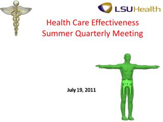 Health Care Effectiveness Summer Quarterly Meeting