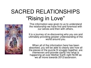 "SACRED RELATIONSHIPS ""Rising in Love"""
