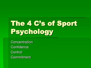 The 4 C's of Sport Psychology