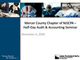 Mercer County Chapter of NJSCPA  Half-Day Audit  Accounting Seminar