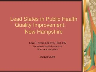 Lead States in Public Health Quality Improvement:	 New Hampshire
