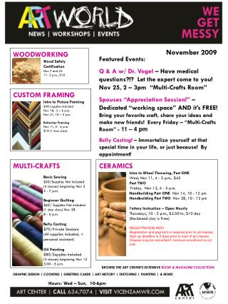 CERAMICS Intro to Wheel Throwing, Part ONE Wed, Nov 11, 4 - 5 p.m., $45 Part TWO