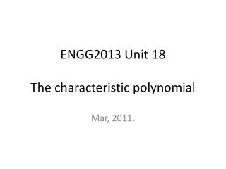 ENGG2013 Unit 18 The characteristic polynomial