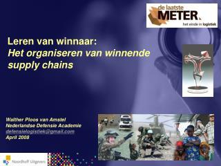 Leren van winnaar: Het organiseren van winnende supply chains