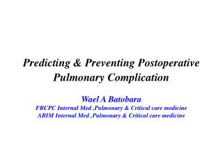 Predicting & Preventing Postoperative Pulmonary Complication