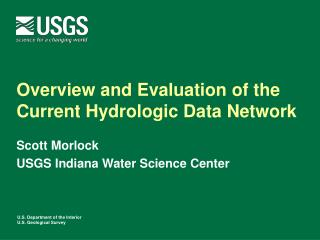Overview and Evaluation of the Current Hydrologic Data Network