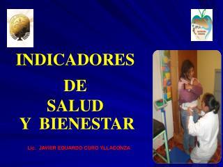 INDICADORES   DE SALUD  Y  BIENESTAR
