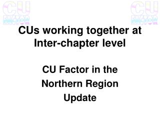 CUs working together at Inter-chapter level