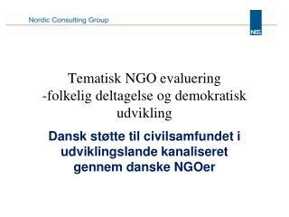 Tematisk NGO evaluering -folkelig deltagelse og demokratisk udvikling