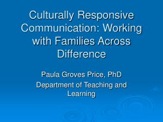Culturally Responsive Communication: Working with Families Across Difference