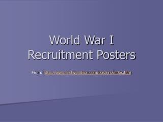 World War I  Recruitment Posters