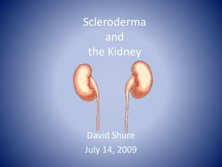 Scleroderma  and  the Kidney