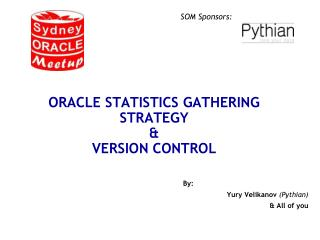 Oracle Statistics gathering strategy  &  version control