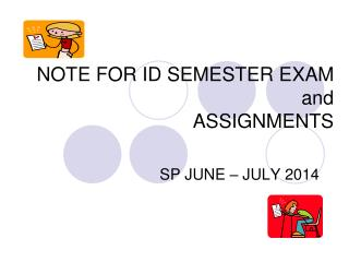 NOTE FOR ID SEMESTER EXAM and  ASSIGNMENTS