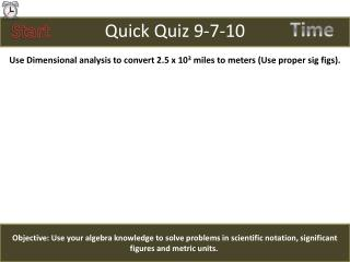 Quick Quiz  9-7-10