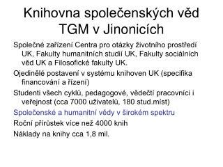 Knihovna společenských věd TGM v Jinonicích