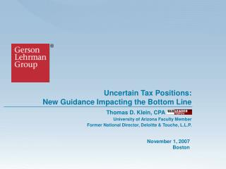 Uncertain Tax Positions:  New Guidance Impacting the Bottom Line