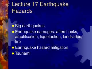 Lecture 17 Earthquake Hazards