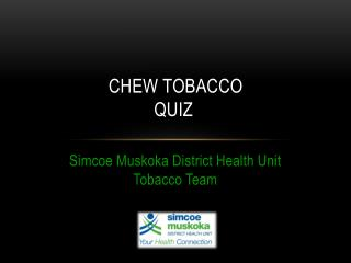 Chew Tobacco Quiz