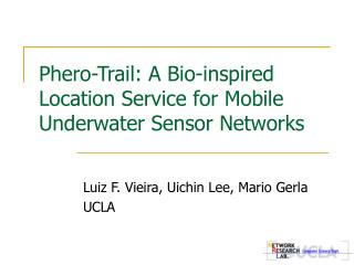 Phero-Trail: A Bio-inspired Location Service for Mobile Underwater Sensor Networks