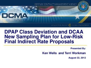 DPAP Class Deviation and DCAA New Sampling Plan for Low-Risk Final Indirect Rate Proposals