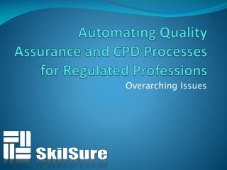Automating Quality Assurance and CPD Processes for Regulated Professions