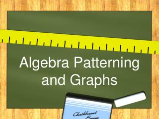 Algebra Patterning and Graphs
